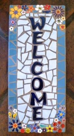 mosaic welcome signs