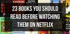 23 Books You Need To Read Before Watching The Movie Versions