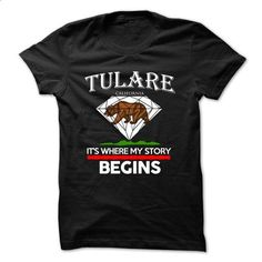 Tulare - California - Its Where My Story Begins ! - #tshirt bemalen #hoodie and jeans. I WANT THIS => https://www.sunfrog.com/States/Tulare--California--Its-Where-My-Story-Begins--35682571-Guys.html?68278
