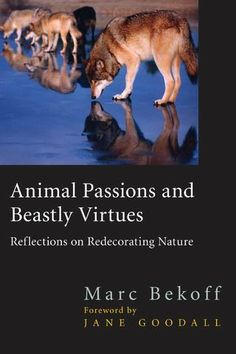 Animal passions, beastly virtues | Book | Jane Goodall Institute Netherlands