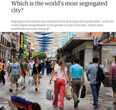 Which is the world's most segregated city? / guardian | #socialcities