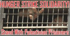 17 August, Vancouver: 24 Hour Fast and Day of Action in Solidarity with Palestinian Prisoners