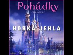 Horká jehla (audiopohádka) - YouTube Video Film, Audio Books, Youtube, Songs, World, Videos, Music, Movies, Movie Posters