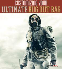 Customizing Your Ultimate Bug Out Bag | Survival Prepping Ideas, Survival Gear, Skills & Emergency Preparedness Tips - Survival Life Blog: survivallife.com #survivallife