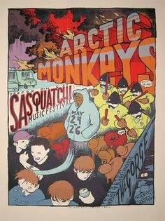 The Arctic Monkeys concert poster  at The Sasquatch! Music festival