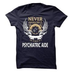 I Am A Psychiatric Aide - #grandparent gift #inexpensive gift. OBTAIN => https://www.sunfrog.com/LifeStyle/I-Am-A-Psychiatric-Aide-40968929-Guys.html?68278