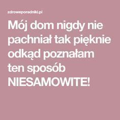 Odświeżacz Diy Cleaners, Home Hacks, Keep It Cleaner, Holidays And Events, Diy And Crafts, Good Things, Cleaning, Homemade, Tips