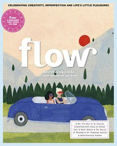 Flow BUY NOW Flow is a magazine for paper lovers. Flow is all about positive psychology, crafting, mindfulness, and not being perfect. We do so by presenting attractive stories around the. Flow Magazine, Magazine Art, Magazine Covers, Kate Pugsley, Feeling Insecure, Love Illustration, Illustrations, Old Art, Romanticism