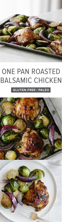 (gluten-free, paleo) Roasted balsamic chicken and brussels sprouts. An easy, healthy, one pan recipe that's sure to be a family favorite. #Downshiftology #Balsamicchicken #Glutenfree #Paleo