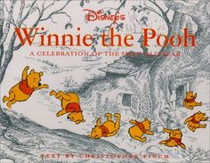 Disney's Winnie the Pooh: A Celebration of the Silly Old Bear by Christopher Robin Finch