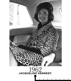 Jacqueline Kennedy, The First Lady, was the epitome of '60s chic in a Oleg Cassini leopard-print coat