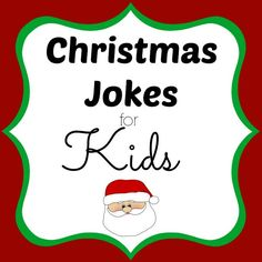 These Christmas jokes for kids are sure to get a laugh from everyone. #christmas #jokesforkids