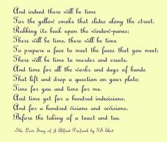 The Love Song of J. Alfred Prufrock by T.S. Eliot. Favorite poem forever and ever.