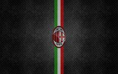 Download wallpapers AC Milan, italian flag, football, metal texture, Seria A, soccer, logo, Italy