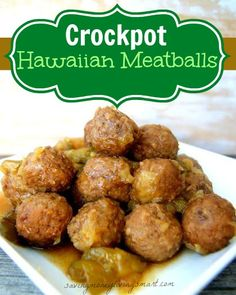 crockpot hawaiin meatballs