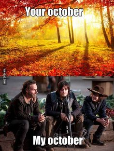 Happy October. Who else can't wait for The Walking Dead Season 5?