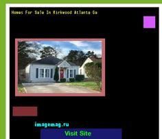 Homes For Sale In Kirkwood Atlanta Ga 101903 - The Best Image Search