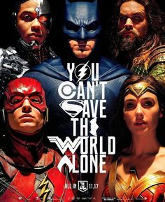 Justice League: Victor Stone/Cyborg (Ray Fisher), Bruce Wayne/Batman (Ben Affleck), Arthur Curry/Aquaman (Jason Momoa), Barry Allen/The Flash (Ezra Miller), Diana Prince/Wonder Woman (Gal Gadot)