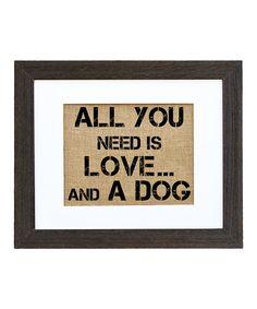 'Love... And A Dog' Framed Burlap Print
