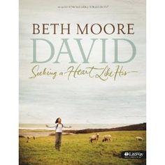 Beth Moore: David - Seeking a Heart Like His
