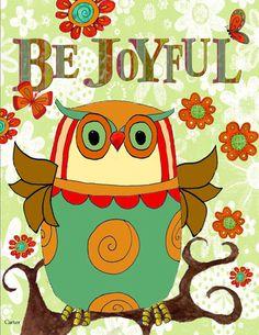 Be Joyful Owl
