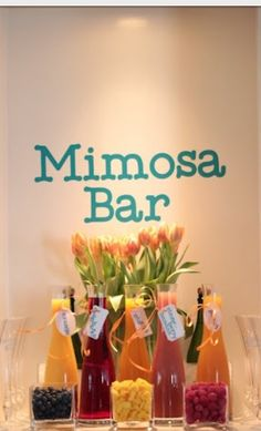 Mimosa bar: This would be a cute idea even for the bridal shower