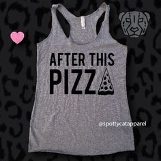 AFTER THIS PIZZA,Tri blend racer back tank,fitness, gym,workout,yoga,pilates,barre,beach,wine,jesus,yoga,funny,pizza tank by SpottyCatApparel on Etsy