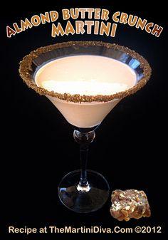 ALMOND BUTTER CRUNCH MARTINI - Shake with ice 1.5oz butterscotch liqueur, 1oz Amaretto, 1/2oz chocolate vodka, 1oz half n half or milk. -- [OO]