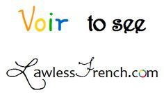 Voir - to see - Essential French verb