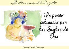 Un Rincón en la Clase: Gastronomía del Quijote: «un paseo culinario por los Siglos de Oro»