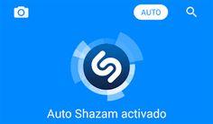 ElmisterNologia21: Shazam activa la función auto lo escucha todo para android.