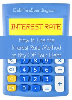 How to use the interest rate method to pay off your debt versus the snowball method. Debt Payoff, Credit Card Debt #Debt