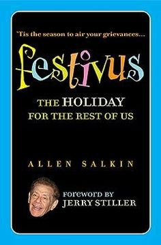 Festivus - The Holiday For the Rest of Us The Rest Of Us, Festivus, Tis The Season, Stocking Stuffers, Writing, Party, Books, Holidays, Libros
