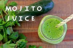 Mojito Juice  By Sonnet Lauberth  Yield: 12-16 ounces  1 cucumber 3 stalks celery handful fresh mint 2 kale leaves 1 lemon, peeled 1. Juice ingredients and enjoy!