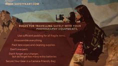 Tips to follow while travelling with your Camera! #Camera #Photography #Equipment