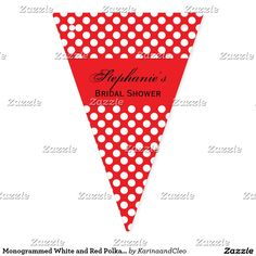 Monogrammed White and Red Polka Dot Bridal Shower Bunting Flags