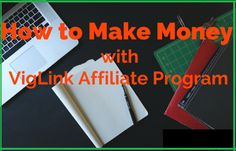 Earn with VigLink Affiliate marketing Affiliate Marketing, Online Marketing, How To Make Money, Blogging, Sign, Signs, Board