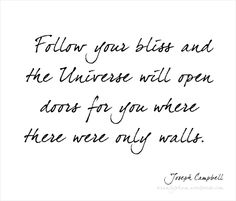 Great quote by Joseph Campbell.