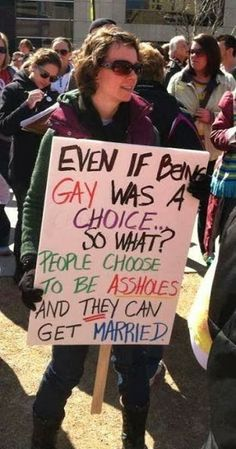 #LGBT; yeah, people actually choose to be assholes and they don't get their rights taken away.