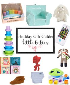 A great round up of holiday gift ideas for the little babies in your life!