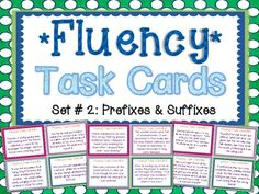 Fluency Task Cards #2 Prefixes & Suffixes { Oral Fluency Reading Practice } 32 Fluency Task Cards with varied sentence types to help your students practice their oral reading fluency! This set focuses on AFFIXES, including a large variety of words with prefixes and suffixes your students will come across in their reading! Perfect small group, whole group, or independent center fluency activity. $