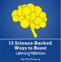 15 Science-Backed Ways to Improve Learning Retention Teacher Helper, Human Mind, Educational Technology, Special Education, Need To Know, Language, Science, Learning, School Ideas