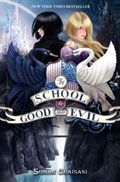The School for Good and Evil by Soman Chainani -- YARP Middle School 2015-16 Nominee