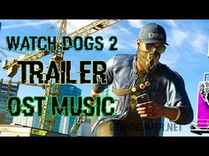 Watch Dogs 2 Trailer Music by N.E.R.D. Spaz (Watch Dogs 2 OST Song)
