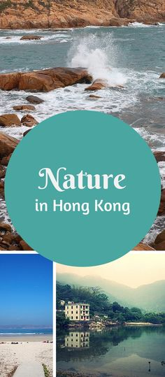 Discovering nature in Hong Kong: beaches, islands, mountains and hiking trails