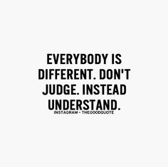 So simple yet so difficult. Always try to understand where someone is coming from. I believe it leads to a more rounded understanding of the situation and better outcomes.