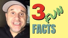 3 Fun Facts About Me!