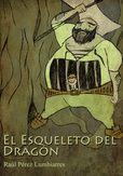 #ebook juvenil: El Esqueleto del Dragón, de Raúl Pérez Lumbiarres