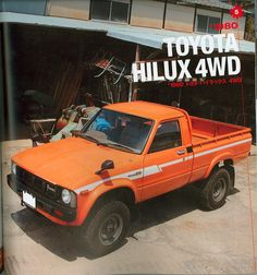 1980 Toyota Hilux - if I ever got a pickup truck, it would be one of these. As proved by Top Gear, these things are indestructible.
