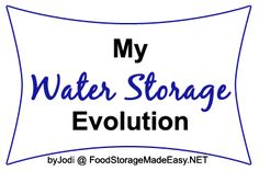 See how water storage can evolve over time, and how different containers work better in different situations